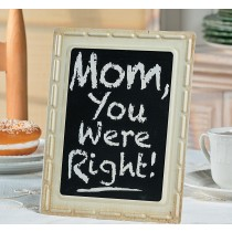 Mom Was Right Sign